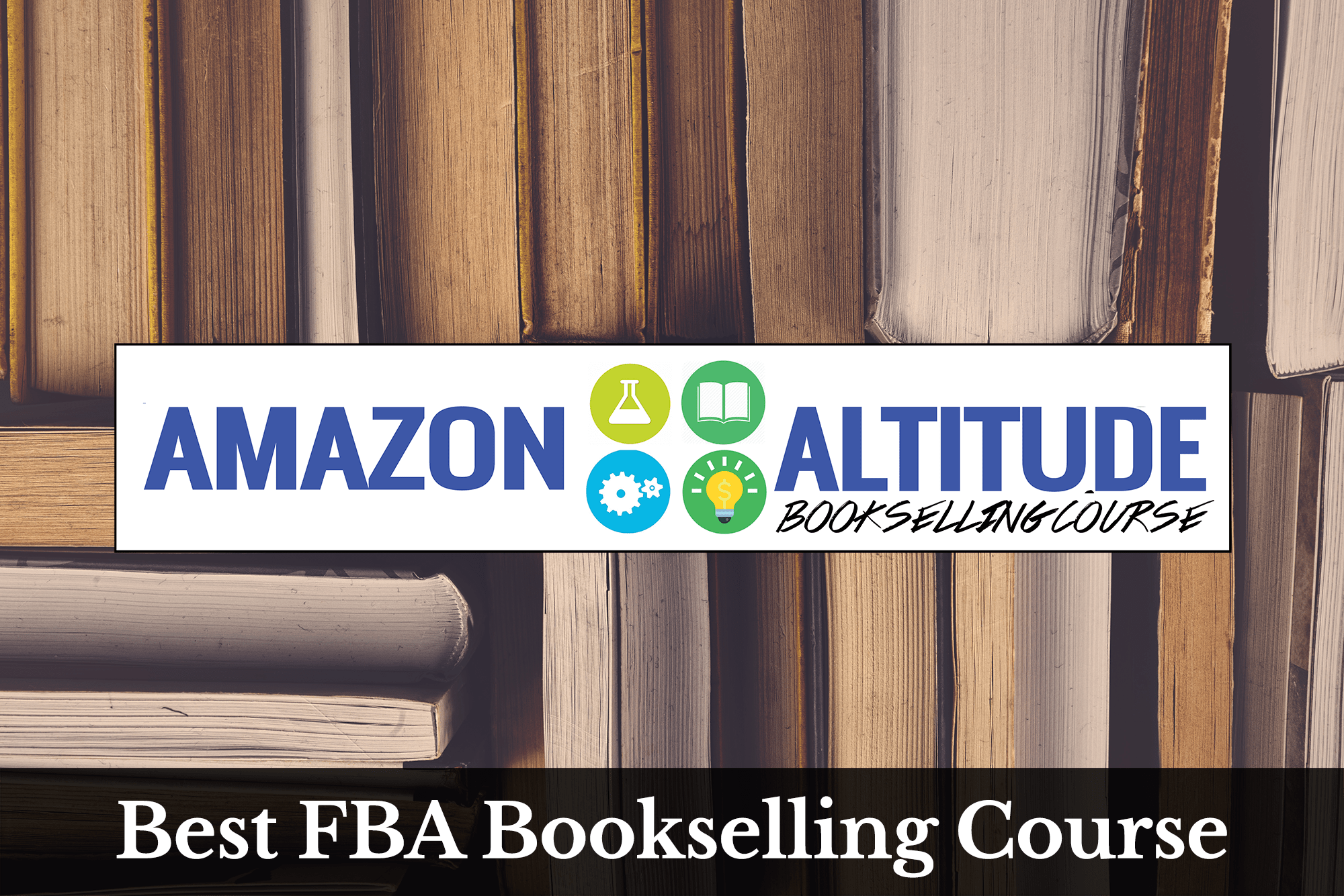 Best FBA Bookselling Course