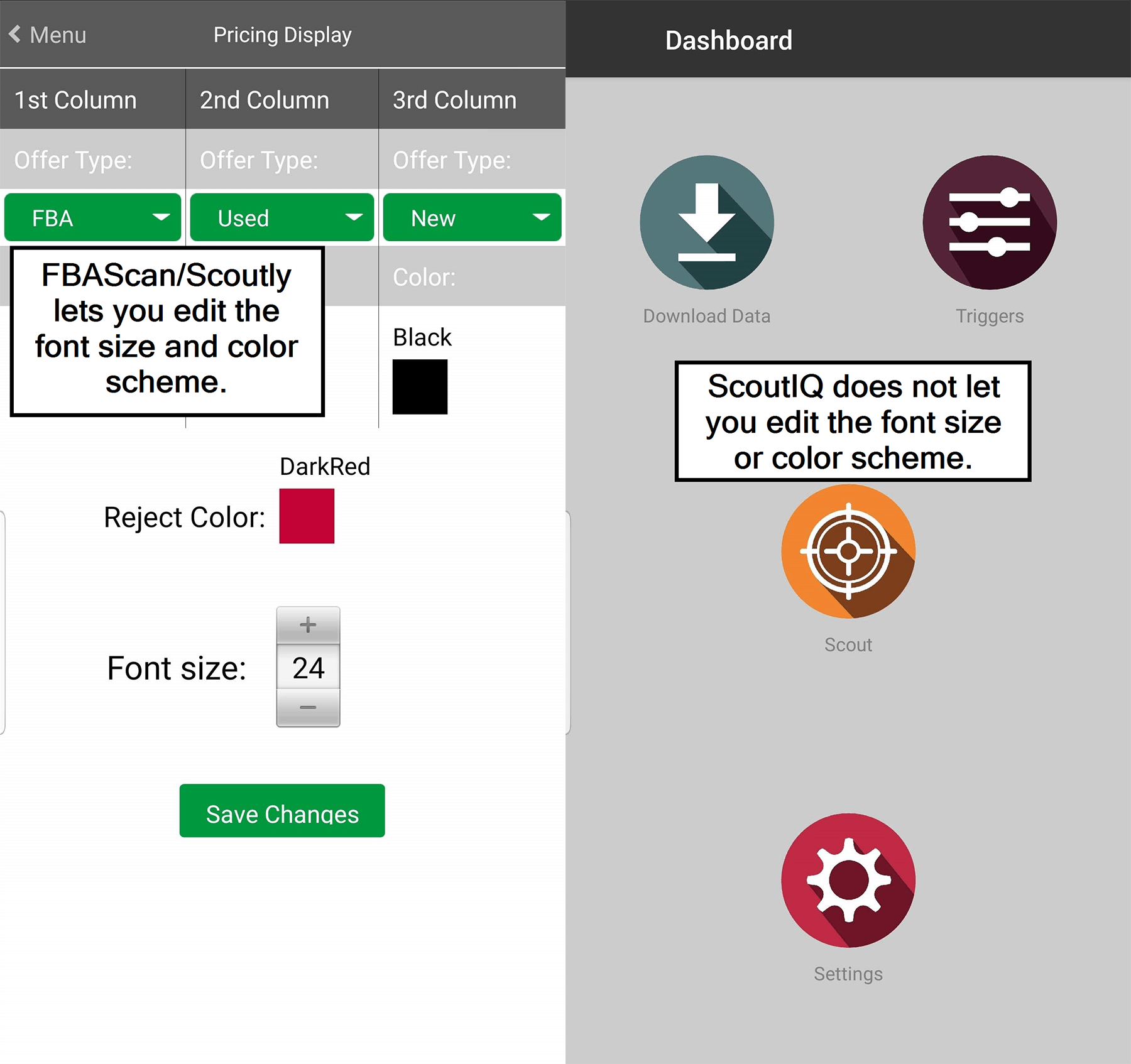 FBAScan/Scoutly lets you edit the color scheme and font size.
